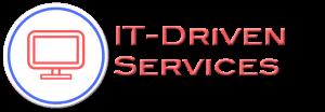 IT-Driven Services